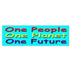One People, Planet, Future Bumper Bumper Sticker