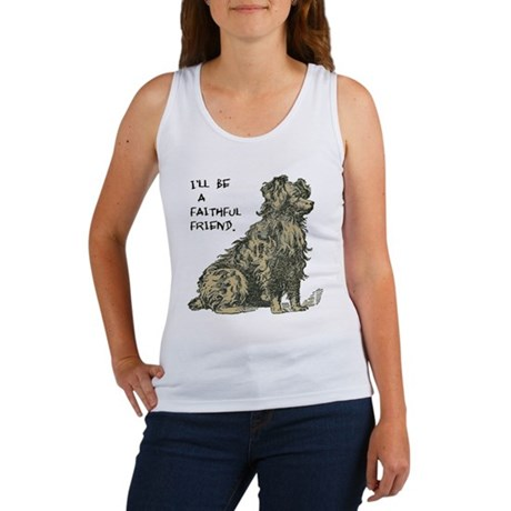 I'LL BE A FAITHFUL FRIEND. Women's Tank Top