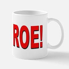 Save Roe Pro Choice Mug
