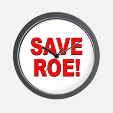Save Roe Pro Choice Wall Clock