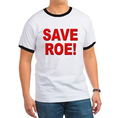 Save Roe Pro Choice (Front) T
