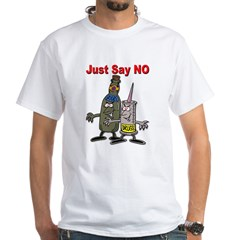 Say No to Drugs and Booze Shirt