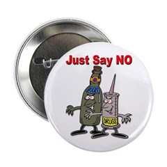 Say No to Drugs and Booze Button