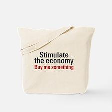 Stimulate The Economy Tote Bag