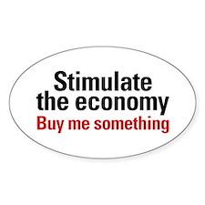 Stimulate The Economy Oval Sticker (10 pk)