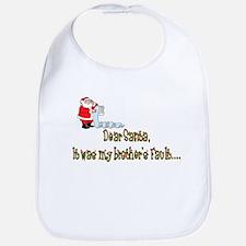 Dear Santa It's My Brother's Bib