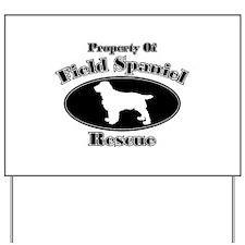Propety of Field Spaniel Resc Yard Sign