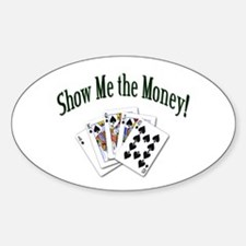 Show Me Money Poker Oval Decal