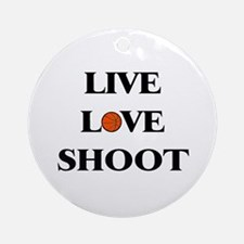 Live, Love, Shoot (Basketball) Ornament (Round)