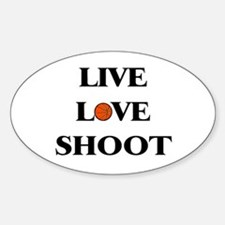 Live, Love, Shoot (Basketball) Oval Decal