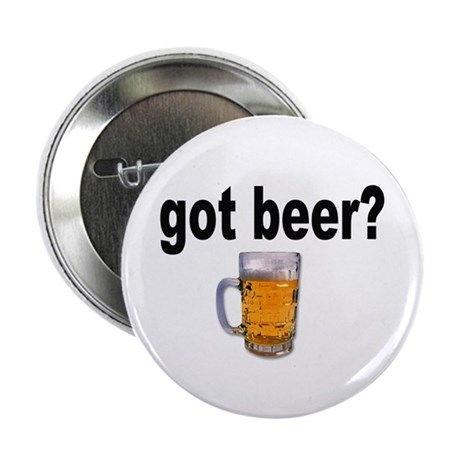 "got beer? for Beer Lovers 2.25"" Button (10 pack)"