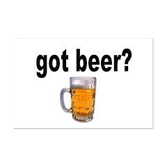 got beer? for Beer Lovers Posters
