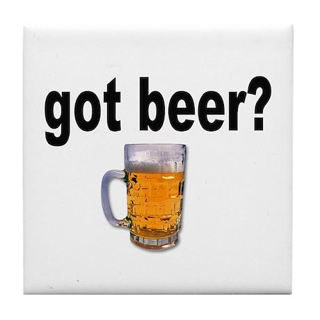 got beer? for Beer Lovers Tile Coaster