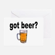 got beer? for Beer Lovers Greeting Cards (Package