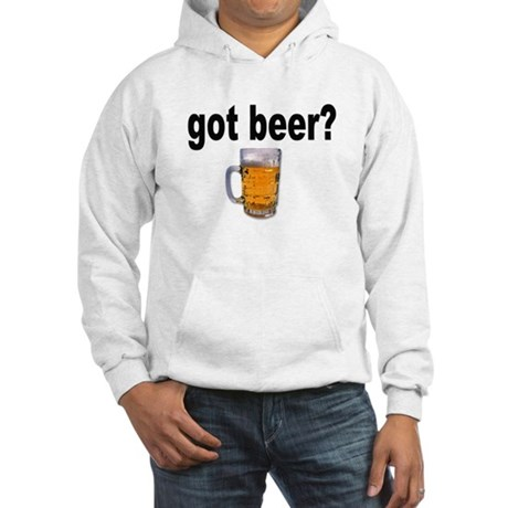 got beer? for Beer Lovers Hooded Sweatshirt