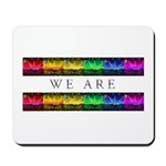 We are Equal Mousepad