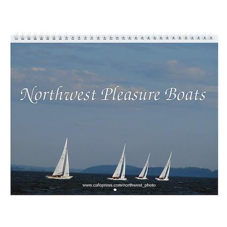 Northwest Pleasure Boats Wall Calendar