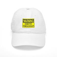 Warning: Demented Homeschooler Baseball Cap
