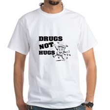 Drugs Not Hugs Shirt