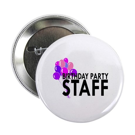 """Birthday Party Staff 2.25"""" Button (100 pack)"""