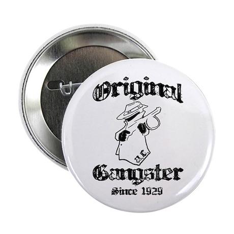 """Original Gangster 2.25"""" Button (100 pack)"""