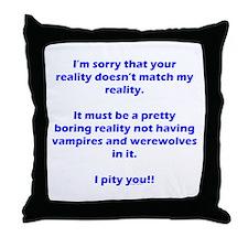 Werewolf Vampire Reality Throw Pillow