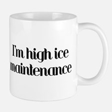 I'm high ice maintenance-blac Small Small Mug
