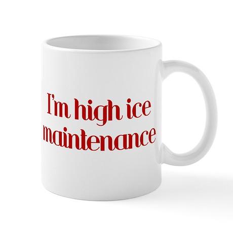 I'm high ice maintenance-red Mug