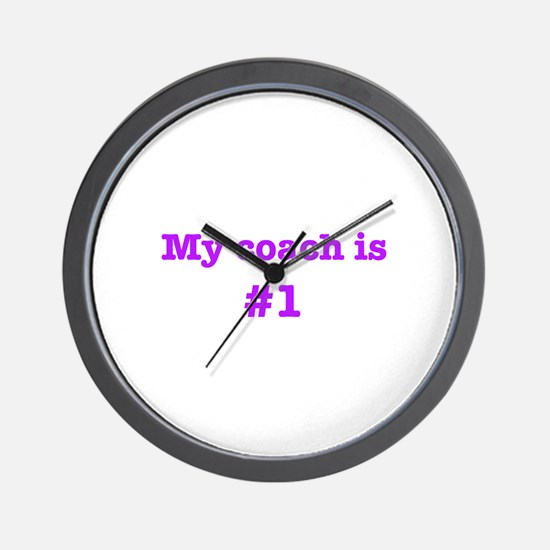 My coach is #1-pink Wall Clock