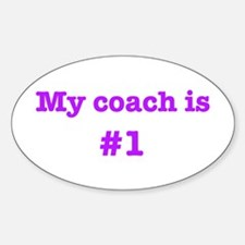 My coach is #1-pink Oval Decal