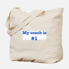 My coach is #1-blue Tote Bag