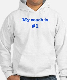My coach is #1-blue Hoodie