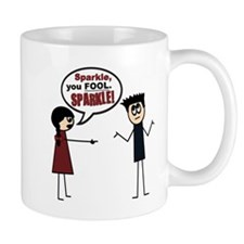 Sparkle, you FOOL! Mug