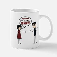 Sparkle, you FOOL! Mug