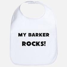 MY Barker ROCKS! Bib