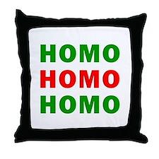 Homo Homo Homo Throw Pillow
