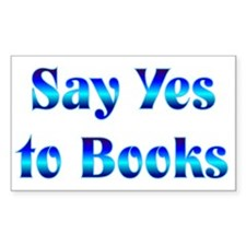 Say Yes Rectangle Decal