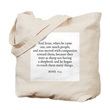 MARK  6:34 Tote Bag