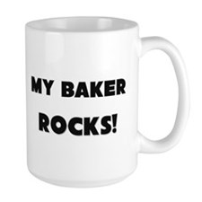 MY Baker ROCKS! Large Mug