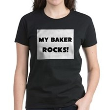 MY Baker ROCKS! Women's Dark T-Shirt