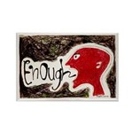 Enough! Rectangle Magnet (10 pack)