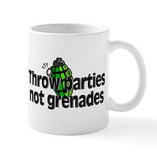 Throw Parties Not Grenades Mug
