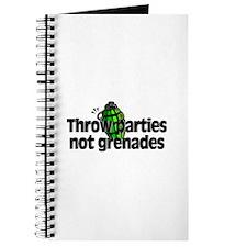 Throw Parties Not Grenades Journal
