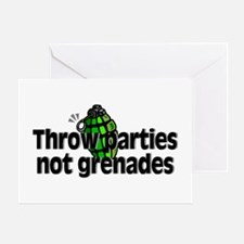 Throw Parties Not Grenades Greeting Card