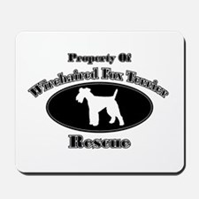 Property of Wirehaired Fox Te Mousepad