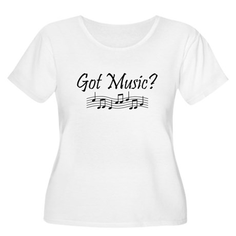 Got Music? Women's Plus Size Scoop Neck T-Shirt