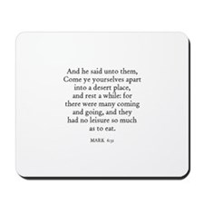 MARK  6:31 Mousepad