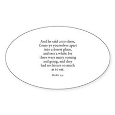 MARK 6:31 Oval Decal