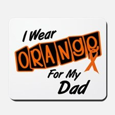 I Wear Orange For My Dad 8 Mousepad