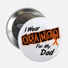 "I Wear Orange For My Dad 8 2.25"" Button (10 pack)"